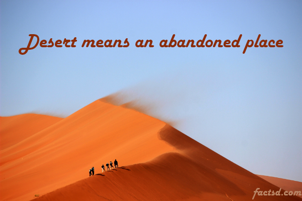 Fun and interesting desert facts